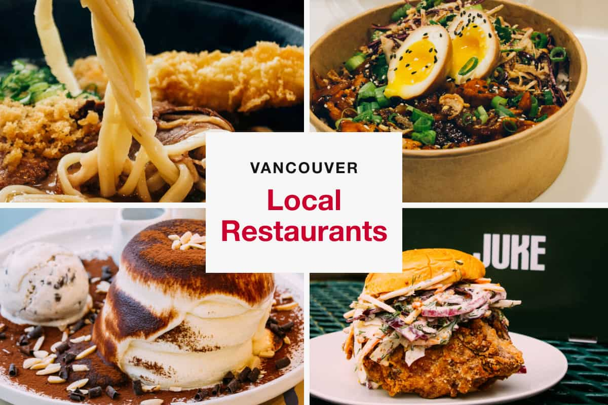 7 Local Restaurants to Order Takeout and Delivery From in Vancouver
